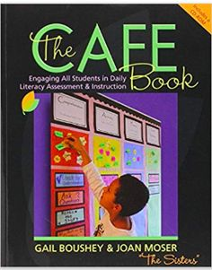 The CAFE Book: Engaging All Students in Daily Literary Assessment and Instruction, Gail Boushey & Joan Moser. This is a how-to-teach reading, instruction guide. It has changed the way I teach reading. Teaching Reading, Guided Reading, Teaching Ideas, Teaching Resources, Reading Activities, Teaching Tools, Writing Resources, Student Teaching, Literacy Cafe