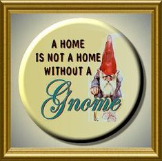 NOT a HOME Without a GNOME 225 large Round Fridge by Yesware, $5.95