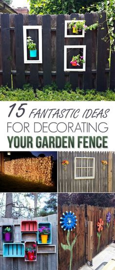 Garden fence decoration ideas to follow 8