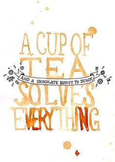 """There's nothing quite like a nice cup of tea when there's trouble ahead! Never forget about the awesome power of tea with this original digital print by Nikki McWilliams. """"A Cup of Tea Solves Everything"""" was originally painted in Tea. Chocolate Biscuits, Chocolate Food, White Chocolate, Cuppa Tea, Poster S, Word Poster, Tea Art, My Cup Of Tea, Tea Time"""