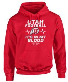 Utah Utes - Football Is In My Blood