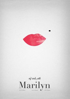 Ari Lobos: This is a poster for the movie 'A Week With Marilyn' which utilises Marilyn Monroe's signature red lips and mole which became iconic during her years of fame. The use of constrained visual language expressed in these elements of the poster effectively give the poster a sensible and sensual mood to the poster.
