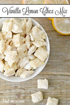 Vanilla Lemon Chex Mix Recipe - MyLitter - One Deal At A Time