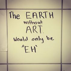 Toilet speaks truth. #art #toilet #artlovers #earth #artist #kunst #without #justsaying #tile #kachel #toilette #toiletwall #spruchdestages