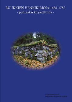 Puhtaaksi kirjoitettuja suomalaisten ruukkien henkikirjoja vuosilta 1688-1782. Mukana mm. Fiskars, Antskog, Skogby, Fagervik, Kullaan masuuni, Koski, Orisbergm, Billnäs. Huomaathan, että henkikirjoja ei ole käännetty suomeksi, mutta ne ovat nyt helposti haettavassa ja luettavassa muodossa. Sisältää n. 130 sivua.. Huom; E-kirja, epub-formaatissa