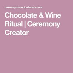 Chocolate Ceremony What A Great Unity Ritual