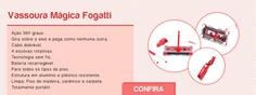 Quer praticidade? Magic Sweeper Fogatti