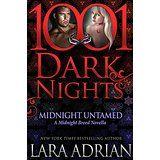 Midnight Untamed: A Midnight Breed Novella  by Lara Adrian