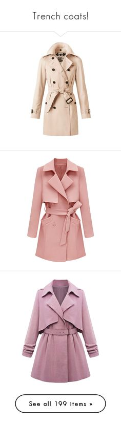 """Trench coats!"" by blueladybird ❤ liked on Polyvore featuring outerwear, coats, jackets, coats & jackets, tops, lightweight trench coat, burberry trenchcoat, military trench coat, pink trench coat and pink coat"