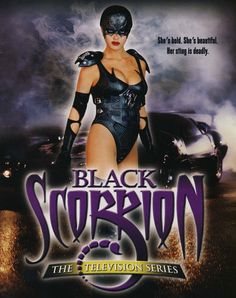 Black Scorpion(2001)_ An action-crime TV series based on 2 Roger Corman movies, Black Scorpion, & the sequel Black Scorpion II: Aftershock. The show focuses on a female police officer, who, by night, takes to the streets and fights crime as the superhero, the Black Scorpion. The show contains many references to the old Batman TV series, including guest appearances by Adam West & Frank Gorshin.