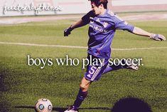 Boys who play soccer.