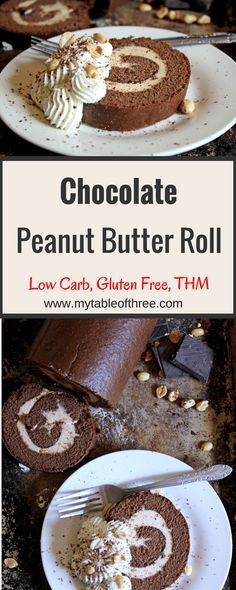 """This Chocolate Peanut Butter Roll is a delicous treat that is low carb, gluten free, sugar free and THM """"S"""". Only 4 net carbs per slice."""