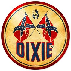 Dixie Gasoline Vintage Metal Sign- Dixie Gasoline Vintage Metal Sign Dixie Gasoline Vintage Metal Sign This Dixie Gasoline round metal sign measures 14 inches by 14 inches and weighs in at 1 lb(s). This round metal sign is hand made in the USA using Advertising Signs, Vintage Advertisements, Vintage Ads, Old Garage, Garage Art, Garage Signs, Garage Ideas, Arte Bar, Vintage Gas Pumps
