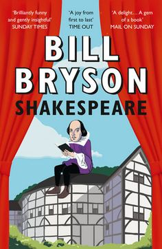 From bestselling author Bill Bryson comes this compelling short biography of William Shakespeare, our greatest dramatist and poet. Examining centuries of myths, half-truths and downright lies, Bill Bryson makes sense of the man behind the masterp William Shakespeare, This Is A Book, The Book, Got Books, Books To Read, Bill Bryson, What To Read, Book Photography, Free Reading