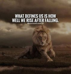 Inspirational Positive Quotes :What defines us is how well we rise after falling.