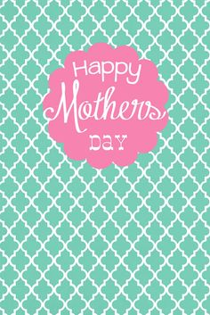 Happy Mothers Day - printable
