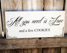 Cookie Buffet Sign All You Need is Love Wedding Sign use for Candy Buffet Cookie Bar Dessert Bar Signs