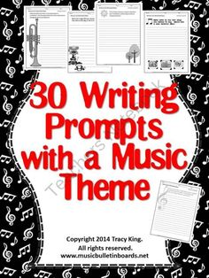 Writing Prompts with a Music Theme-set of 30 from The Bulletin Board Lady on TeachersNotebook.com - (32 pages) - This large set of writing prompts is perfect for the music teacher or a regular classroom teacher looking to add a musical emphasis to student writing. This download contains 30 music themed writing prompts and 1 blank prompt sheet for you to use with ora: