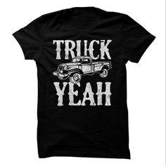 #tshirtsport.com #besttshirt #Truck Yeah!  Truck Yeah!  T-shirt & hoodies See more tshirt here: http://tshirtsport.com/