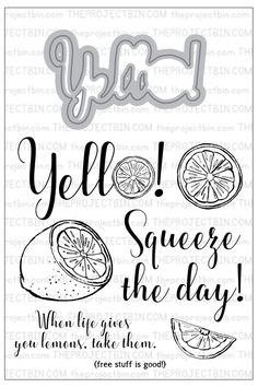 Yello!  Clear stamps, card making, stamps with matching dies, paper crafts