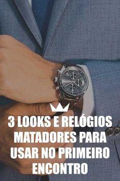looks, primeiro encontro, relógio, roupa