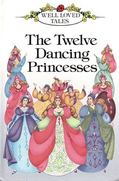 The Twelve Dancing Princesses by Ronne Randall