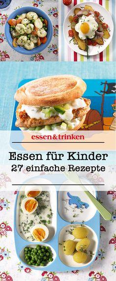 Kinderleicht: Unsere Ideen für Essen für Kinder! Hier gibt's 27 leckere Rezepte.