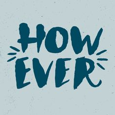 HOW EVER by Josh LaFayette
