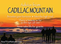 Advice from Cadillac Mountain- Your True Nature