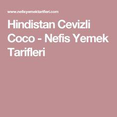 Hindistan Cevizli Coco - Nefis Yemek Tarifleri