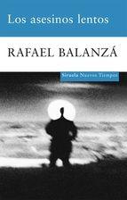 """El #TagusToday de hoy es el PREMIO DE NOVELA CAFÉ GIJÓN 2009: """"Los asesinos lentos"""", de Rafael Balanza. Precio:2,99€"""