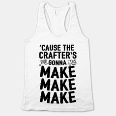 If crafting has ever left you in a dream-like state… | 15 Tees That Completely Understand Your DIY Addiction