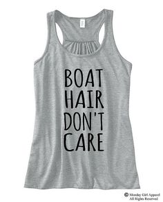 BOAT Hair Don't CARE Flowy Bella Tank Top by MondayGirlApparel