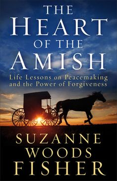 The Heart of the Amish by Suzanne Woods Fisher Releases May 2015