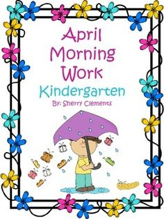 Kindergarten Morning Work - April - Common Core - Language Arts and Math daily (includes writing) 4 days Kindergarten Morning Work, Kindergarten Lessons, Kindergarten Reading, Kindergarten Classroom, Classroom Ideas, Literacy Centers, Writing Centers, Early Literacy, Literacy Activities