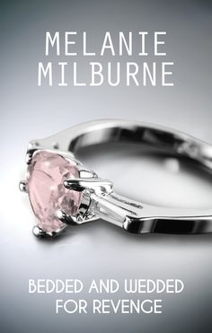 Buy Bedded And Wedded For Revenge by Melanie Milburne and Read this Book on Kobo's Free Apps. Discover Kobo's Vast Collection of Ebooks and Audiobooks Today - Over 4 Million Titles! Book 1, This Book, Buy Bed, Revenge, Engagement Rings, Kindle, Free Apps, Audiobooks, Romance