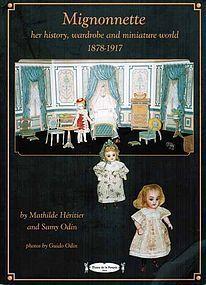 Mignonnette, her history, wardrobe, miniature world http://www.dollshopsunited.com/stores/museedelapoupeeparis/items/1273849/Mignonnette-her-history-wardrobe-miniature-world #dollshopsunited