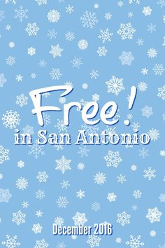Free events and activities in San Antonio in December