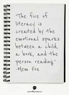 """""""The fire of literacy is created by the emotional sparks between a child, a book, and the person reading. Class Newsletter, Classroom Newsletter, Gloria Steinem, Why Book, Library Activities, Literacy Programs, Author Studies, Readers Workshop, Parenting Quotes"""