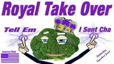 Royal Take Over http://www.cafepress.com/DominoBroc