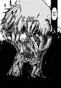 Ken Kaneki - I'm a ghoul