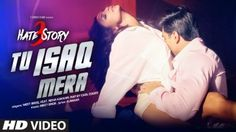 Tu Isaq Mera Lyrics – Hate Story 3