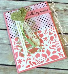 Detailed Floral Stencil Card! - Pretty Paper Cards; stampinup; birthday card