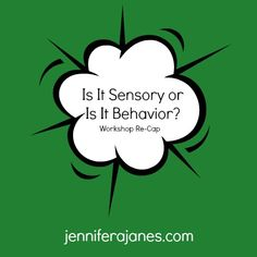A brief re-cap of the Is It Sensory or Is It Behavior? workshop with Carolyn Murray-Slutsky and Betty Paris. School Ot, School Social Work, Pediatric Occupational Therapy, Pediatric Ot, Classroom Behavior Management, Behaviour Management, Sensory Activities, Sensory Tools, Behavior Interventions