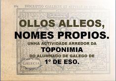 OLLOS ALLEOS, NOMES PROPIOS. Un traballo sobre a toponimia de Celanova