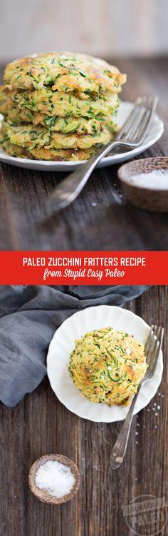 Paleo Zucchini Fritters Recipe | StupidEasyPaleo.com