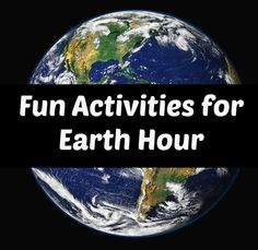 Activity Ideas for WWF Earth Hour - Science Sparks