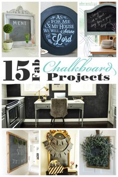 15 Fabulous Chalkboard Projects | Confessions of a Serial Do-it-Yourselfer