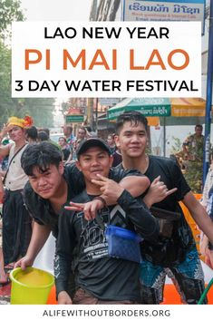 Guide to Pi Mai Lao (Lao New Year). All you need to know to celebrate this vibrant 3 day Lao Water Festival. #Laos #Vientiane #LuangPrabang | Things to do in Laos | Lao culture | Laos festivals | Lao New Year | Lao Water Festival | ALWB