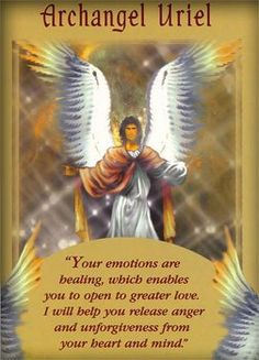 Archangel UrielI am called the 'Psychologist Angel' because I help to heal toxins from people's thoughts and emotions. I am especially able to release stubborn anger and unforgiveness. I am with you right now to clear away such toxins. I would also like to work with you to help others clear away their emotional and phychological blocks.My healing work is subtle. I never force it on anyone. Like you, I believe that it is best to wait until someone approaches me and directly requests…